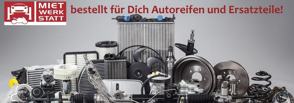 Ersatzteile und Reifen bestellen in der MIET-WERK-STATT